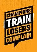 Champions Train Losers Complain Speech Bubble Vector