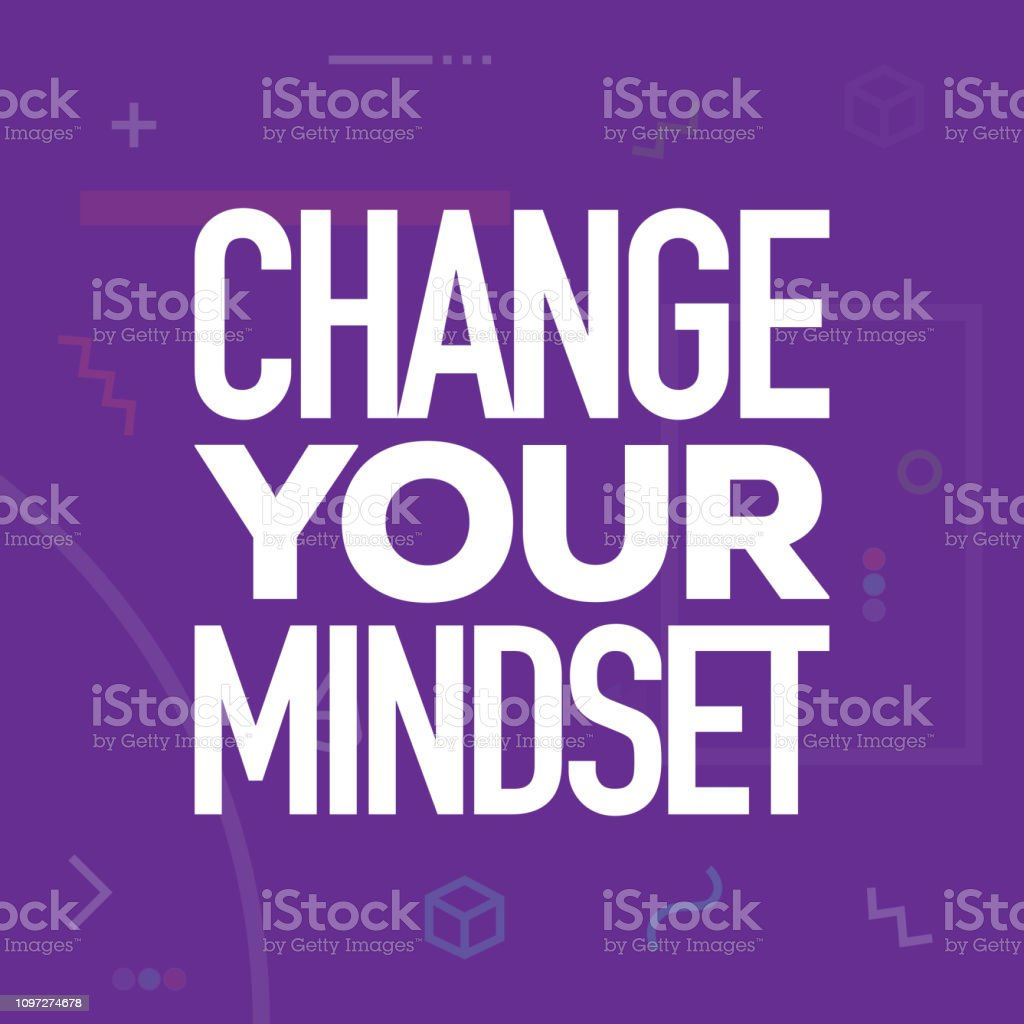 Change Your Mindset. Inspiring Creative Motivation Quote Poster...