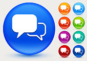 Chat Bubbles Icon on Shiny Color Circle Buttons. The icon is positioned on a large blue round button. The button is shiny and has a slight glow and shadow. There are 8 alternate color smaller buttons on the right side of the image. These buttons feature the same vector icon as the large button. The colors include orange, red, purple, maroon, green, and indigo variations.