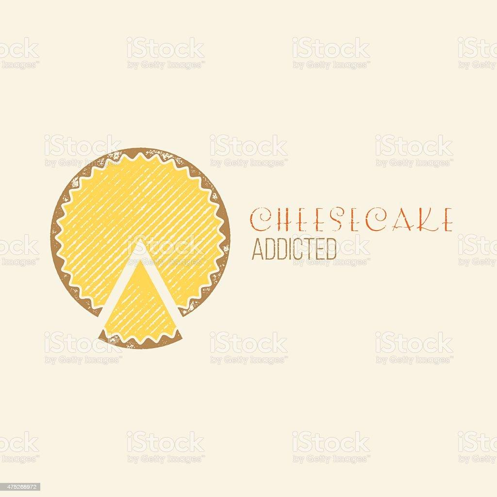 Cheesecake Addicted T-Shirt Vector Design vector art illustration