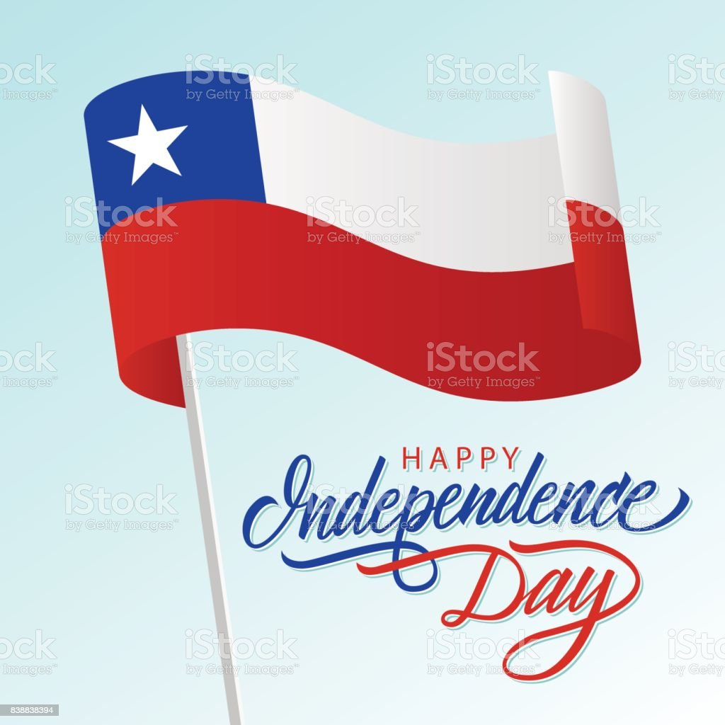 Chile Happy Independence Day greeting card with waving Chilean national flag and hand lettering text design. vector art illustration