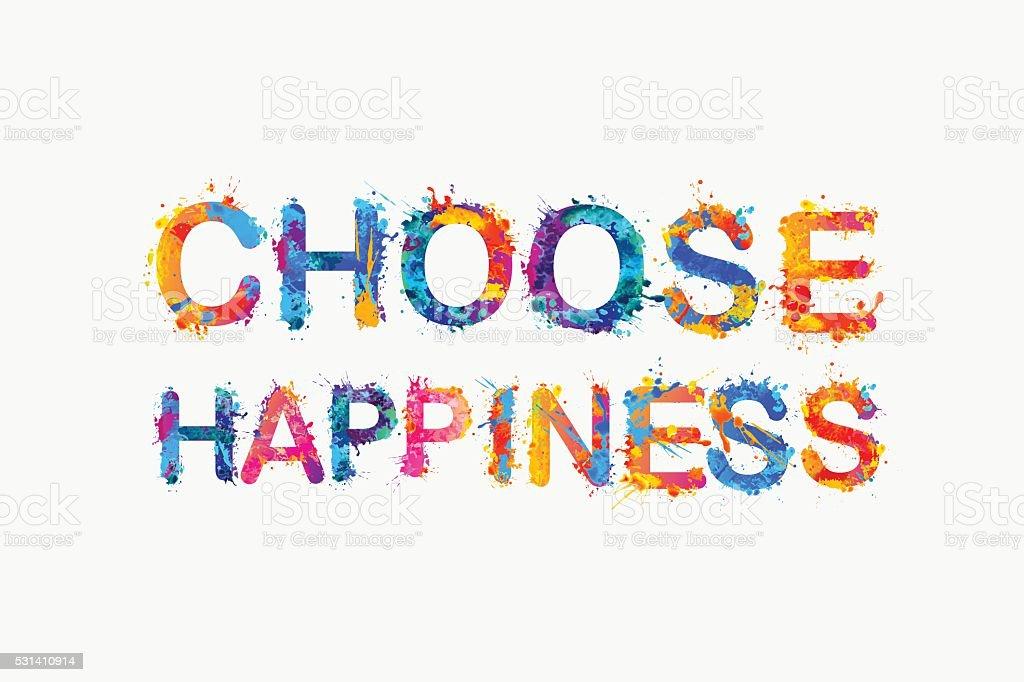 Choose Happiness Splash Paint Gm531410914 93776543