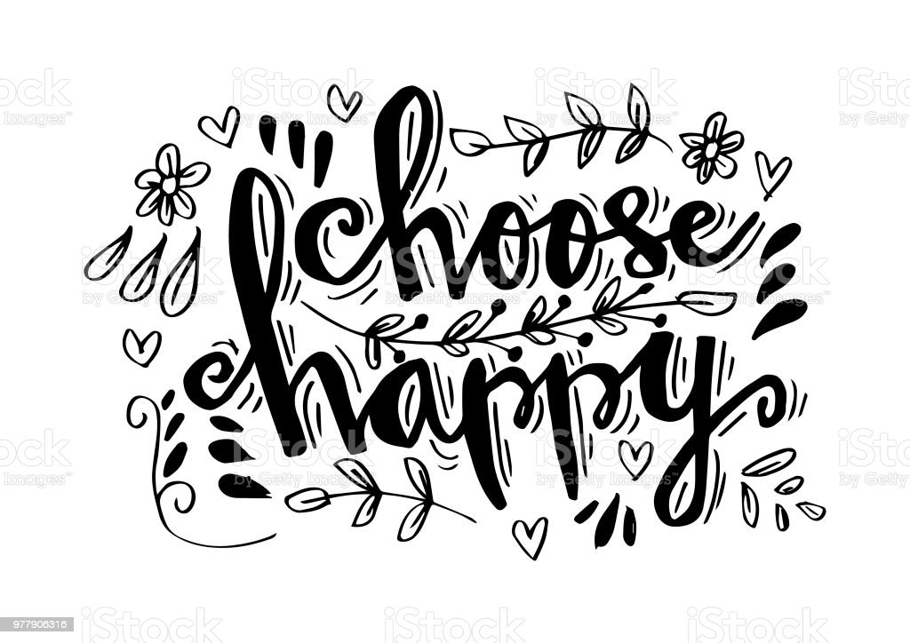 Choose Happy Hand Drawn Lettering Motivation Quote Stock Vector Art