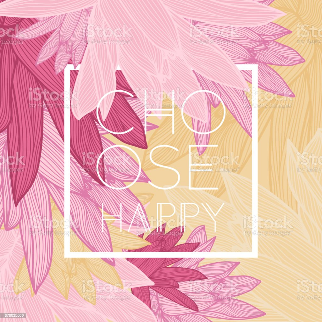 Choose Happy Quote Floral Background Stock Vector Art More Images