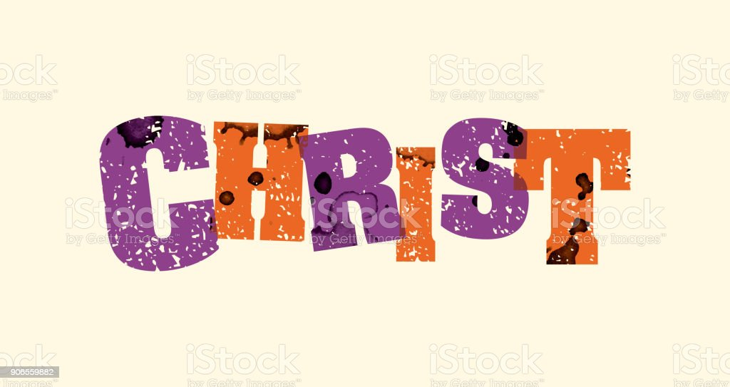 Christ Concept Stamped Word Art Illustration vector art illustration