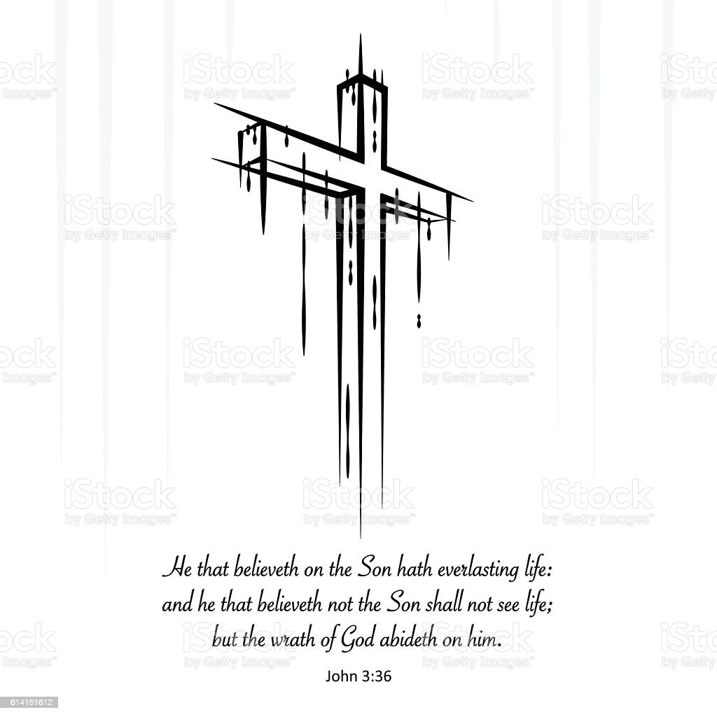 Christ cross crucifix sketch Christian scripture. John 3:36 vector art illustration