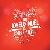 Joyeux Noel & Bonne Annee . Christmas and New year wish in French.