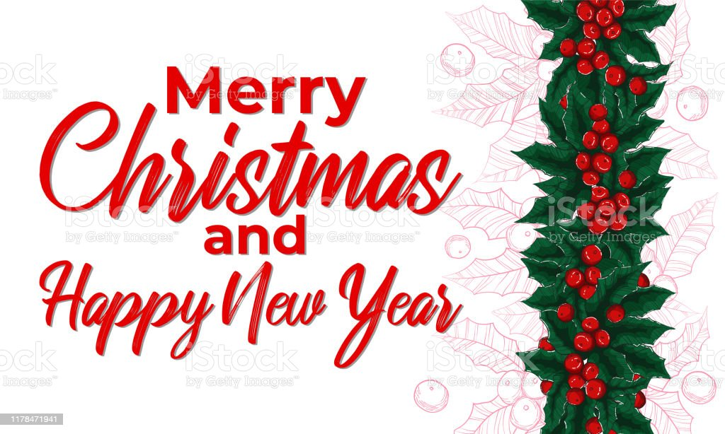 christmas banner with vector holly ilex border hand draw illustration and sign merry christmas and happy new year on white background with line art mistletoe xmas design concept stock illustration download https www istockphoto com vector christmas banner with vector holly ilex border hand draw illustration and sign gm1178471941 329392376