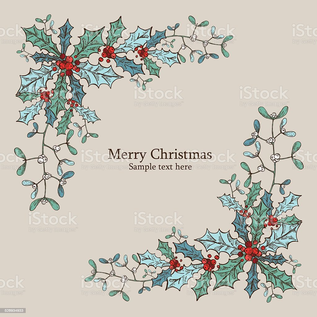 Christmas Card With Christmas Holly And Mistletoe Drawing Stock Illustration Download Image Now Istock