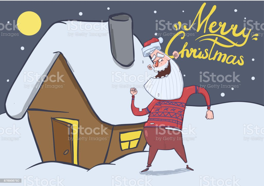 Christmas Card With Funny Santa Claus Dancing By The House In The ...