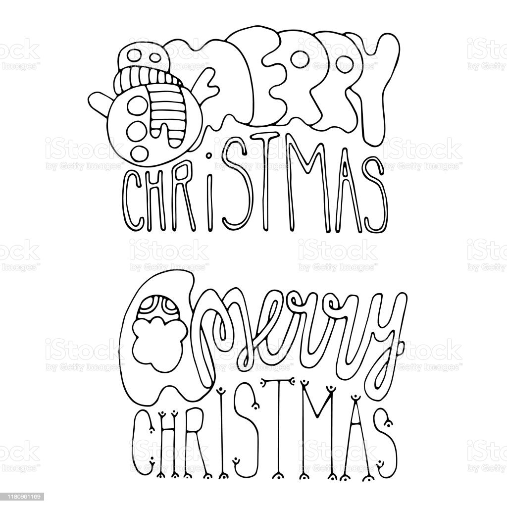Christmas Coloring Page With Two Merry Christmas Lettering Vector Design For Banners Invitations Prints Greeting Cards Posters Outline Effect Xmas Template On White Isolated Background Stock Illustration Download Image Now Istock