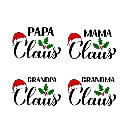 Christmas family set. Papa, Mama, Grandpa, Grandma Claus calligraphy hand lettering isolated on white. typography. Vector template for poster, greeting card, banner, flyer, sticker, logo design