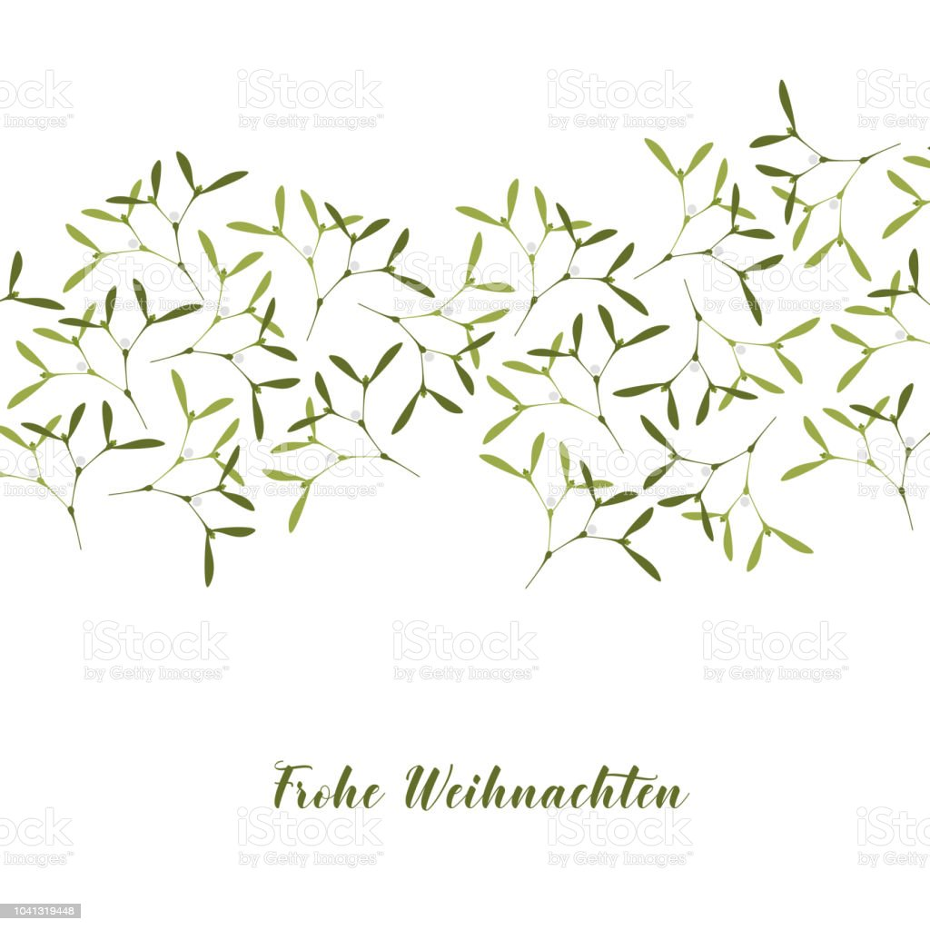 Christmas Greeting Card Mistletoe On White Background Text In German