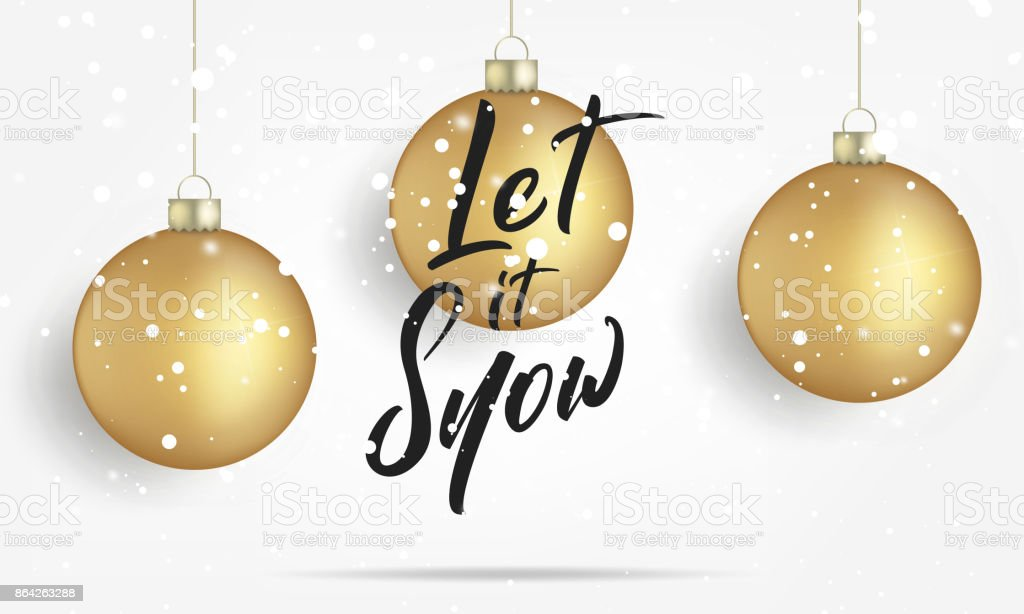Christmas. Greeting card with realistic gold Christmas balls and snow. Let is Snow lettering banner design royalty-free christmas greeting card with realistic gold christmas balls and snow let is snow lettering banner design stock vector art & more images of 2018