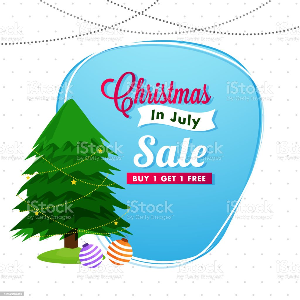 Christmas In July Sale Images.Christmas In July Sale With Xmas Tree And Christmas Balls On
