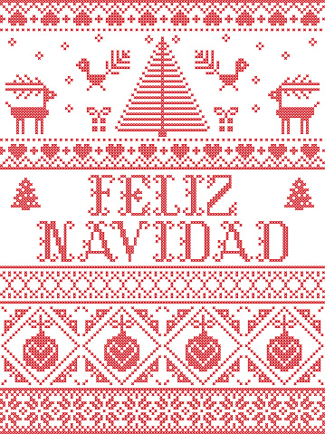 Christmas pattern Feliz Navidad  vector seamless pattern inspired by Nordic culture festive winter in cross stitch with heart, snowflake, snow ,Christmas tree, reindeer, Robin bird in red and white