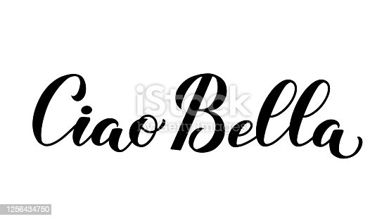 istock Ciao Bella (Hello Beautiful in Italian) calligraphy hand lettering isolated on white . Vector template for typography poster, banner, flyer, sticker, t-shirt, postcard, logo design, etc 1256434750