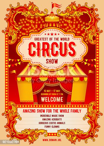 Vintage Circus advertising poster or flyer with big circus marquee. Elegant title, gorgeous decorated background and space for your text. Vector illustration.