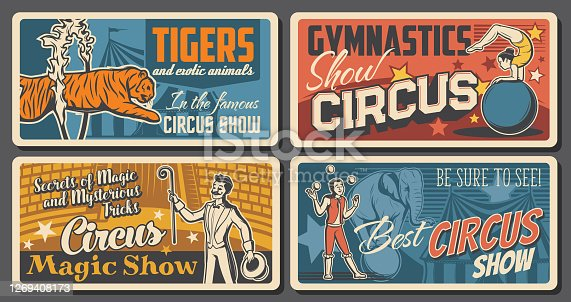 Circus artists and performers retro posters set. Acrobat balancing on ball, magician or illusionist and juggler characters. Tiger tamer or animal handler, gymnastics and magic trick show vector banner