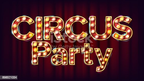Circus Party Banner Sign Vector. For Traditional Design. Circus Style Glowing Lamps. Illustration