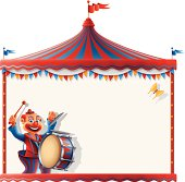 Circus tent sign with drummer clown.  High Resolution JPG,CS5 AI and Illustrator EPS 8 included. Each element is named,grouped and layered separately.
