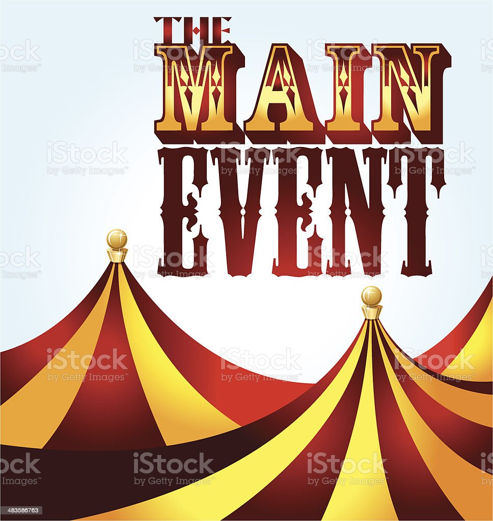 Circus Tents with Main Event Phrase royalty-free circus tents with main event phrase stock  sc 1 st  iStock & Circus Tents With Main Event Phrase Stock Vector Art u0026 More Images ...