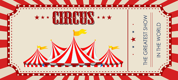 A circus ticket template
