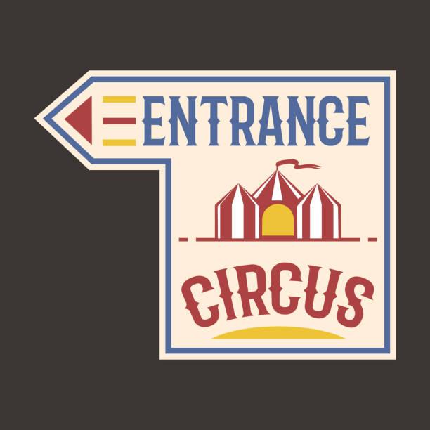 illustrazioni stock, clip art, cartoni animati e icone di tendenza di circus vintage entrance label banner vector illustration. - funfair entrance