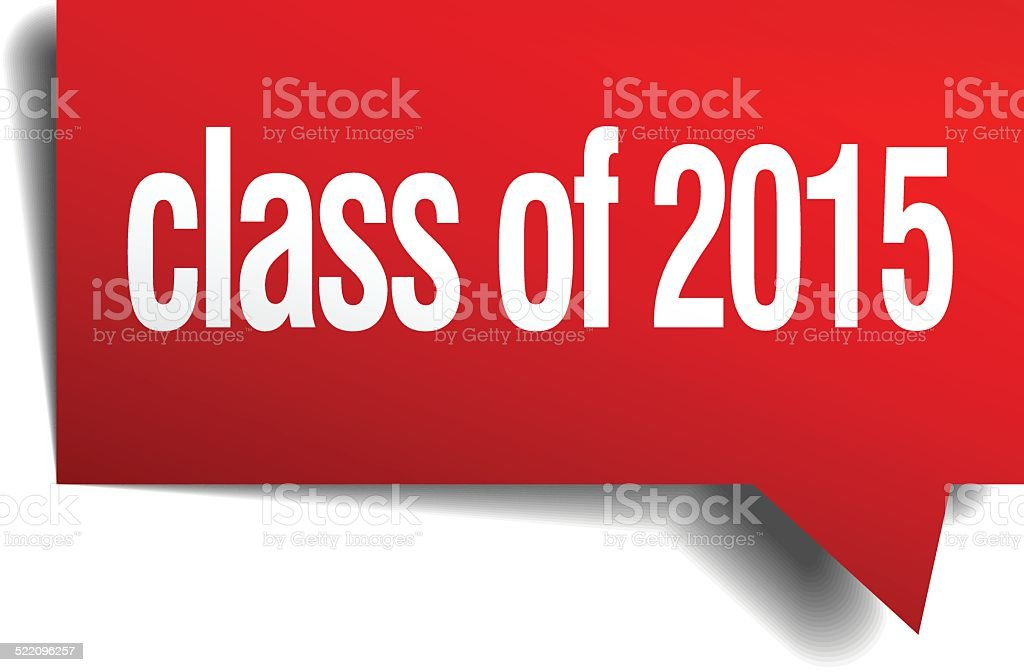 class of 2015 red 3d realistic paper speech bubble vector art illustration