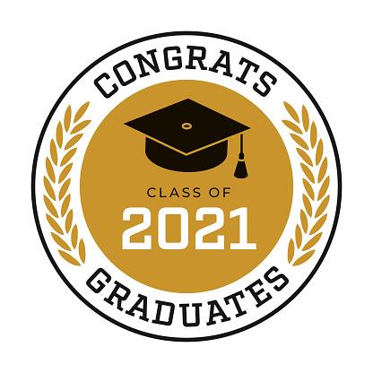 Class of 2021, Congrats Graduates label.