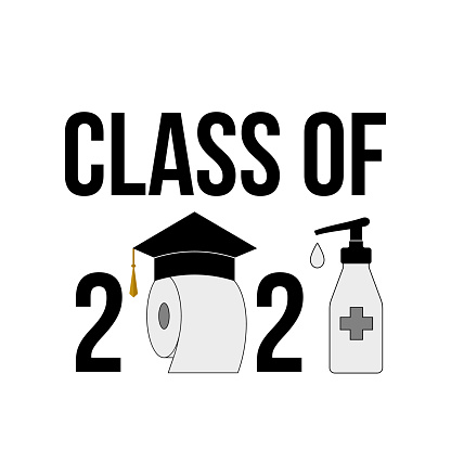 Class of 2021 funny typography poster with graduation hat, toilet paper and hand sanitizer. Coronavirus COVID-19 quarantine. Vector template for graduation greeting card, sticker, banner, t-shirt