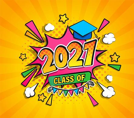 Class of 2021, graduation banner.