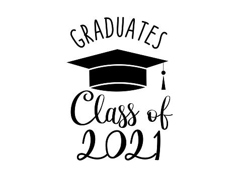 Class of 2021 isolated on white background. graduation design. For t shirt, greeting card or poster design Background Vector Illustration.