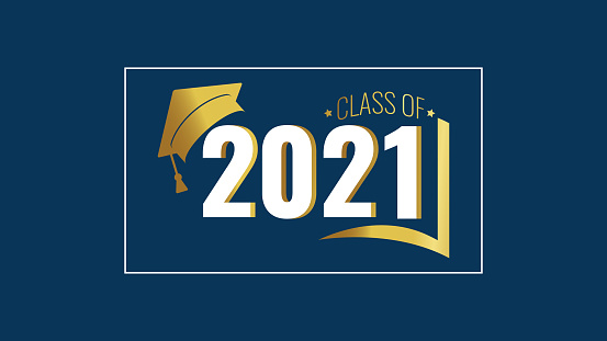 Class Of 2021 White And Gold Number Education Academic Cap And Open Book On  Blue Background Template For Graduation Design Frame High School College  Congratulation Graduate Vector Illustration Stock Illustration - Download