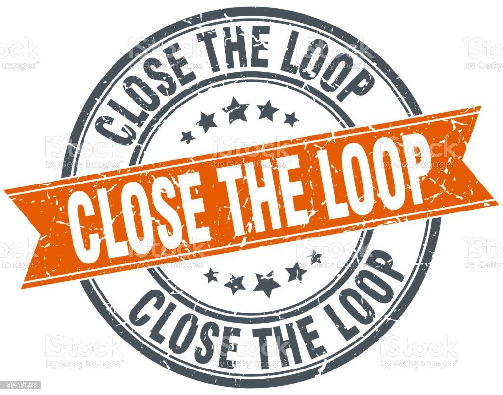 close the loop round grunge ribbon stamp royalty-free close the loop round grunge ribbon stamp stock vector art & more images of award ribbon