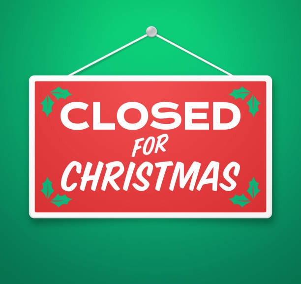Closed for Christmas Sign Closed for Christmas holiday closure sign. closed sign stock illustrations