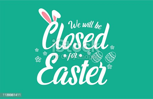 istock Closed for Easter 1139961411