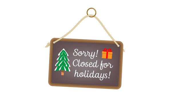 ilustraciones, imágenes clip art, dibujos animados e iconos de stock de cerrado por vacaciones - festividades y de temporada