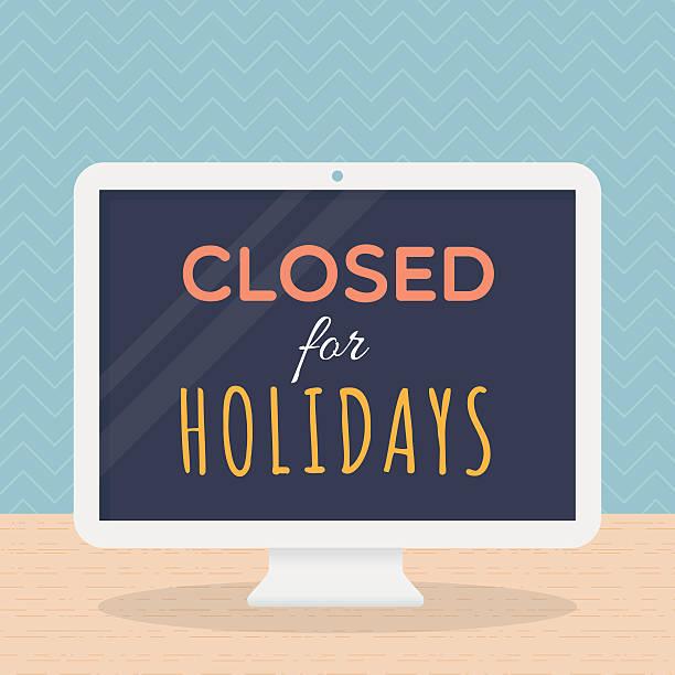 stockillustraties, clipart, cartoons en iconen met closed for holidays - dicht