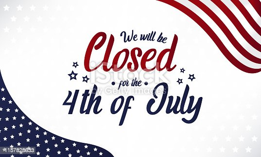 4th of july, we will be closed card or background. vector illustration.