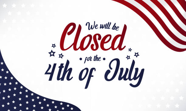 Closed for the 4th of july 4th of july, we will be closed card or background. vector illustration. independence day holiday stock illustrations