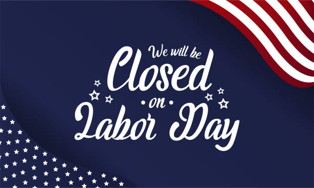 closed on labor day - labor day stock illustrations, clip art, cartoons, & icons
