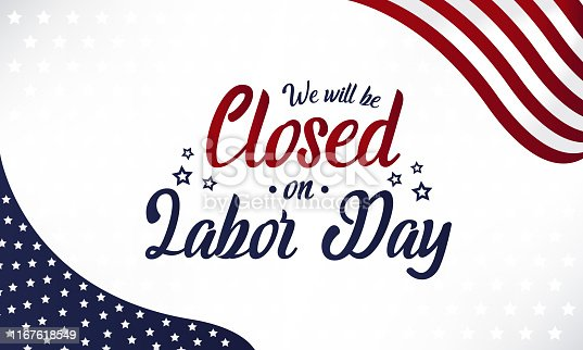 Closed on Labor Day card or background. vector illustration.