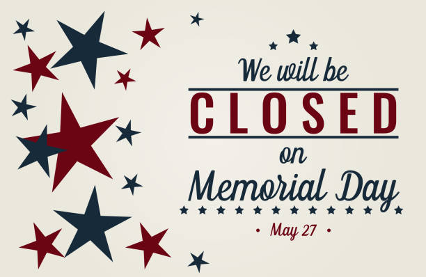 closed on memorial day - memorial day stock illustrations