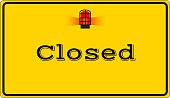 Closed with alert sign board, vector illustration.