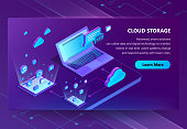 Cloud storage vector isometric concept background. Modern internet technologies, online web service for keeping digital data, files. Neon banner with modern smart gadgets, template for website
