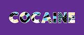 Cocaine Concept Word Art Illustration