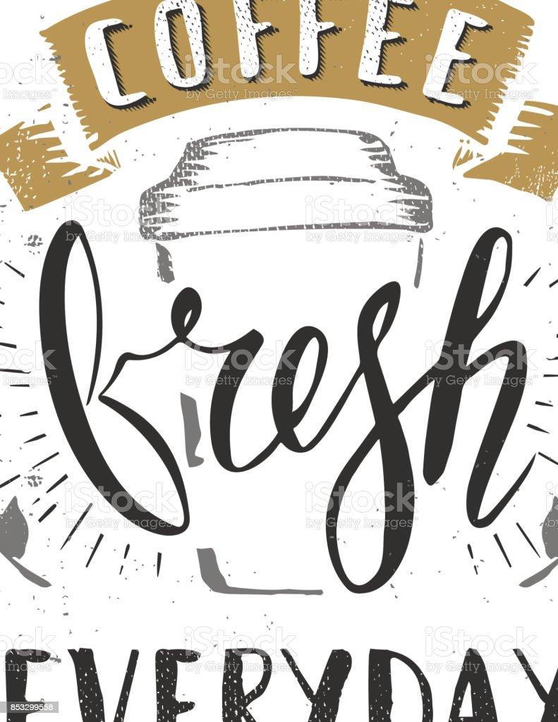 Kaffee Cafe Frisch Jeden Tag Fiktiven Namen Vorlage Hand Gezeichnet ...