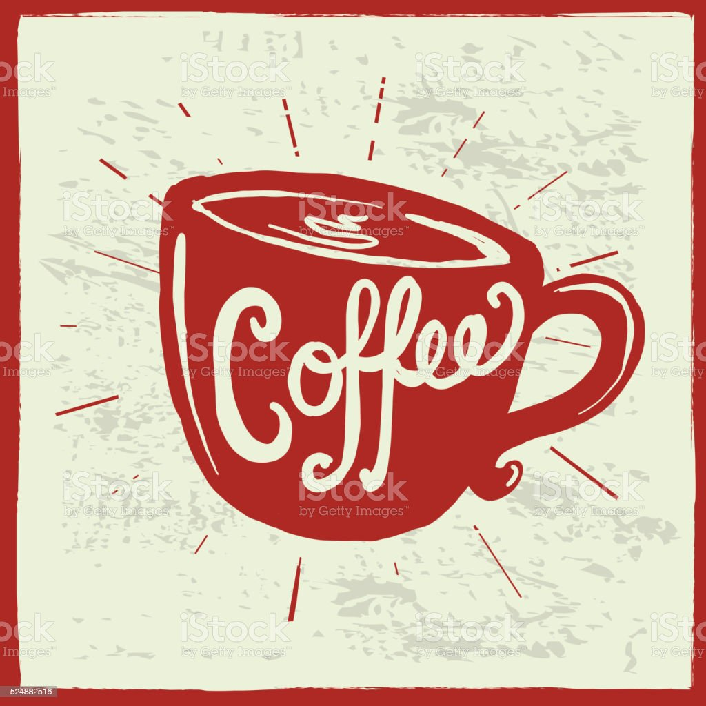 Coffee cup label hand lettering design vector art illustration