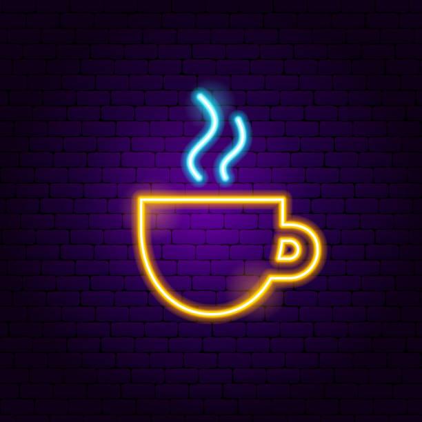 ilustrações de stock, clip art, desenhos animados e ícones de coffee cup neon sign - pausa para café